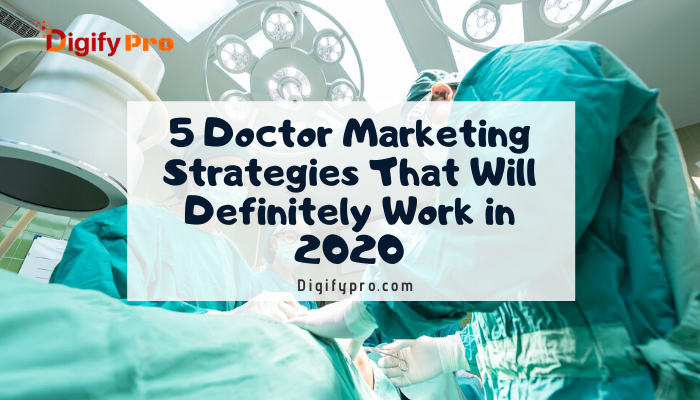 doctor marketing strategies